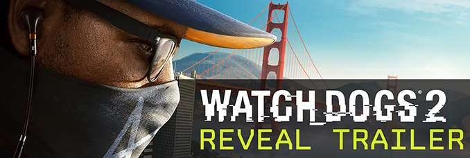 watch-dogs-2-date-sortie-trailer-officiel