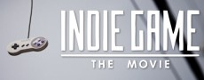 Indie Game The Movie : un documentaire sur les jeux indépendants