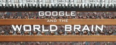 Google and the World Brain : Un documentaire sur la face cachée du projet Google Books