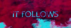 It Follows : Voici l'alléchante bande annonce internationale