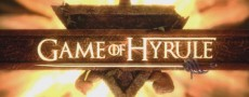 Game of Hyrule, une nouvelle parodie de Game of Thrones façon Zelda !